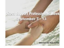 Direct Support Professionals Week September 7 - 13