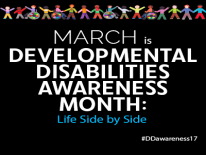 March is Developmental Disabilities Awareness Month 2017